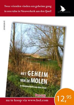 Het geheim van de molen in Nieuwerkerk aan den IJssel