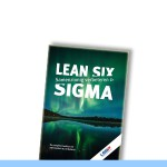 lean six sigma -- samenzinnig verbeteren