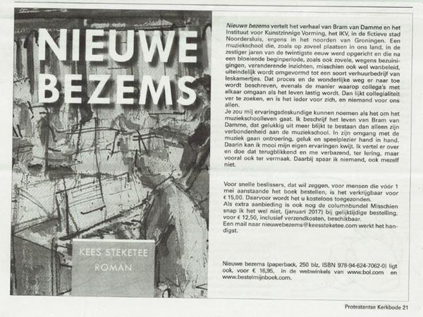 IN DE PERS | Kees steketee met Nieuwe Bezems