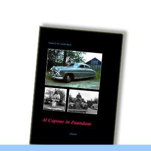 Al Capone in Zaandam   Auto-biografie van Frank van der Heul