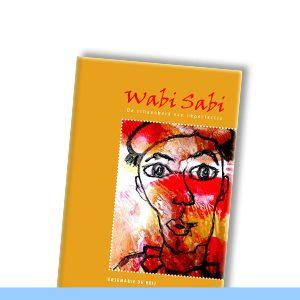 WABI SABI | Gedichten van Rosemarie de Heij