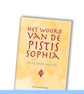 JOHN VAN DEN BERG | Het woord van de Pistis Sophia