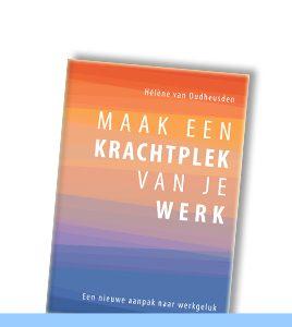 Helene van Oudheusden | Maak een Krachtplek van je Werk