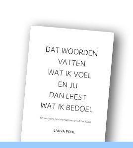 LAURA POOL | Dat woorden vatten wat ik voel en jij dan leest wat ik bedoel