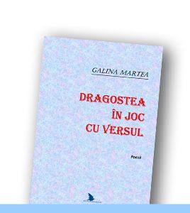 GALINA MARTEA | Dragostea în joc cu versul