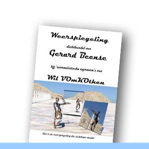 WEERSPIEGELING | Gerard Beense en Wil vom Kothen
