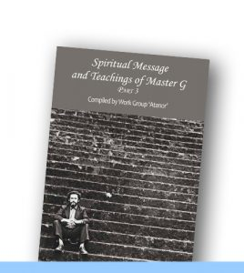 Spiritual Message and Teachings of Master G